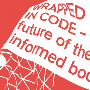 "NODE15 Forum for Digital Arts / ""Wrapped in Code - The future of the informed body"""